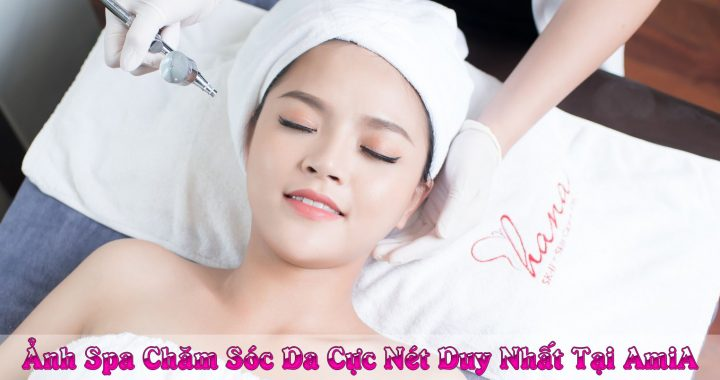 Anh spa cham soc da chat luong cao