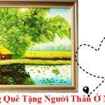 Cach mua tranh lang que tang nguoi than o nuoc ngoai