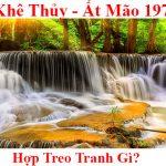 Tuoi at mao 1975 hop treo tranh gi menh gi phong thuy