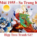Tuoi At Mui 1955 hop treo tranh gi menh gi theo phong thuy