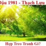 Tuoi Tan dau 1981 hop treo tranh gi menh gi